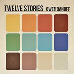 twelve stories - owen danoff