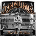 and so it goes - don williams