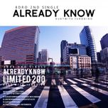Already Know (2nd Single)