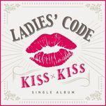 kiss kiss (single) - ladies' code