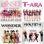 k-pop hot girlband (2013) - snsd, t-ara, 2ne1, kara