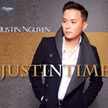 just in time - justin nguyen