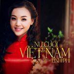 nu cuoi viet nam (single) - linh phi