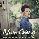 best songs colletion - nam cuong
