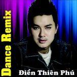 dance remix - thien phu