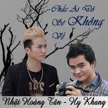 chac ai do se khong ve (single) - khanh tan, hy khang