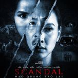 scandal: hao quang tro lai (ost) - v.a