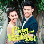 cung sanh doi (single) - ho vinh khoa