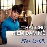 hat cho niem dam me (mini album) - phu luan