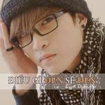 dieu gi den se den (mini album 2012) - trinh thien an