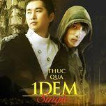 thuc qua mot dem (single 2012) - bang cuong, nguyen hong hai