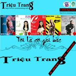 toi la co gai bac (hiphop cd) - trieu trang