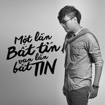 mot lan bat tin van lan bat tin (single) - vuong anh tu