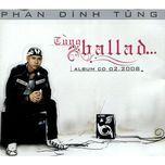 tung ballad... (2008) - phan dinh tung
