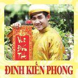 vui don tet (single 2013) - dinh kien phong
