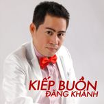 kiep buon (mini album) - dang khanh
