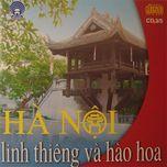 ha noi linh thieng va hao hoa (ho guom audio - cd3) - v.a