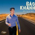 dem trao ky niem (thuy nga cd 539) - bao khanh