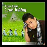 tinh khuc que huong (2012) - lam vu