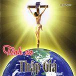 tinh ca thap gia (linh muc thai nguyen vol.9 - 2008) - v.a
