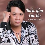 hieu lam em ho (vol.2 - 2013) - huynh nhat huy