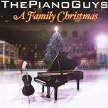 a family christmas - the piano guys