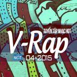 tuyen tap nhac hot v-rap nhaccuatui (04/2015) - v.a