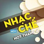 nhac che hot thang 4/2015 - v.a