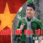 nguoi me cua toi (single) - nam huy