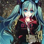 night groove 4 - hatsune miku