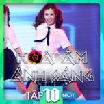 hoa am anh sang (the remix) (tap 10) - v.a