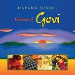 havana sunset: the best of govi - govi