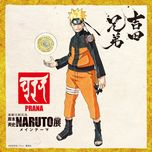 naruto – ten main theme: prana - yoshida brothers