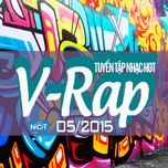 tuyen tap nhac hot v-rap nhaccuatui (05/2015) - v.a
