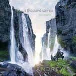 a thousand springs adam andrews - adam andrews