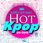 tuyen tap nhac hot k-pop (05/2015) - v.a