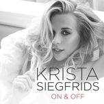 on & off (single) - krista siegfrids