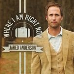 where i am right now (single) - jared anderson