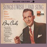 songs i wish i had sung the first time around (deluxe edition) - bing crosby