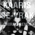 Se-vrak (Single) - Kaaris