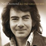 all-time greatest hits (deluxe version) - neil diamond