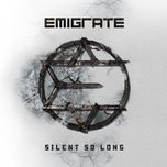 silent so long - emigrate