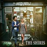 the green note ep (live version) - the shires