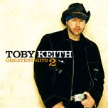 greatest hits 2 - toby keith