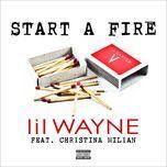 start a fire (single) - lil wayne, christina milian