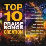 top 10 praise songs creation - v.a