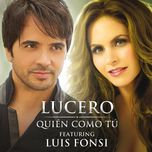 quien como tu (single) - lucero