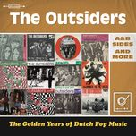 golden years of dutch pop music - the outsiders
