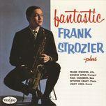 fantastic frank strozier - plus - frank strozier