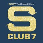 best: the greatest hits of s club 7 - s club 7